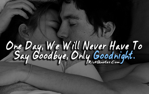 Love Goodnight And Goodbye Image