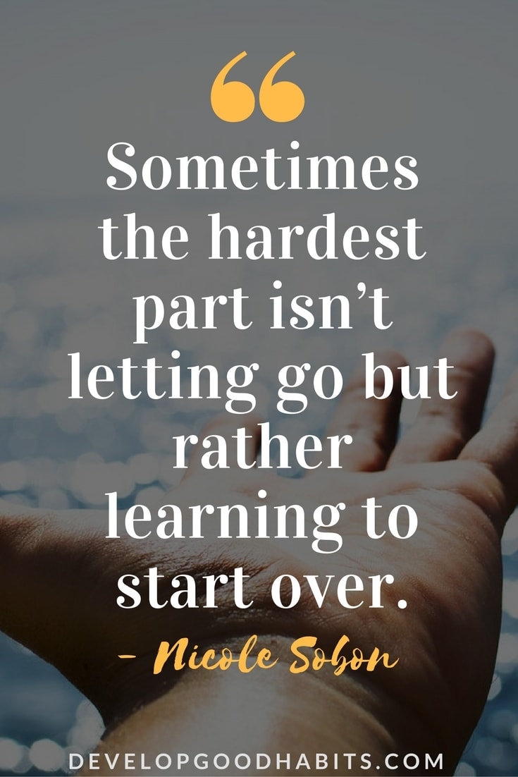 Quotes About Letting Go And Moving On To Better Things