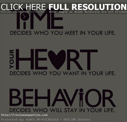 Life Love Quotes Mesmerizing Behavior Decides Who Will Stay In Your Life Love Love Quotes