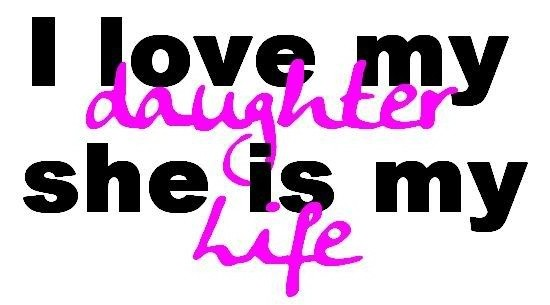 Love My Daughter Quote  Picture Quote