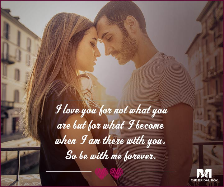 Love Proposal Quotes Not For You But What You Become With Me Npd Love Quotes