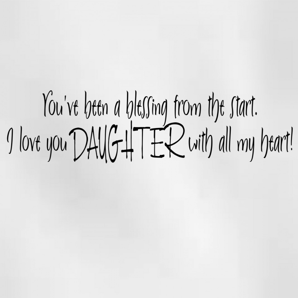 Love Quote For Daughter  I Love My Daughter Quotes With Regard To Quote On