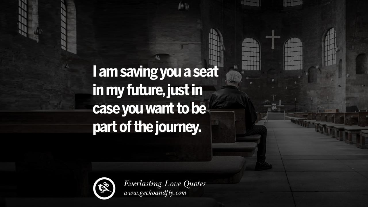 I Am Saving You A Seat In My Future Just In Case You Want To