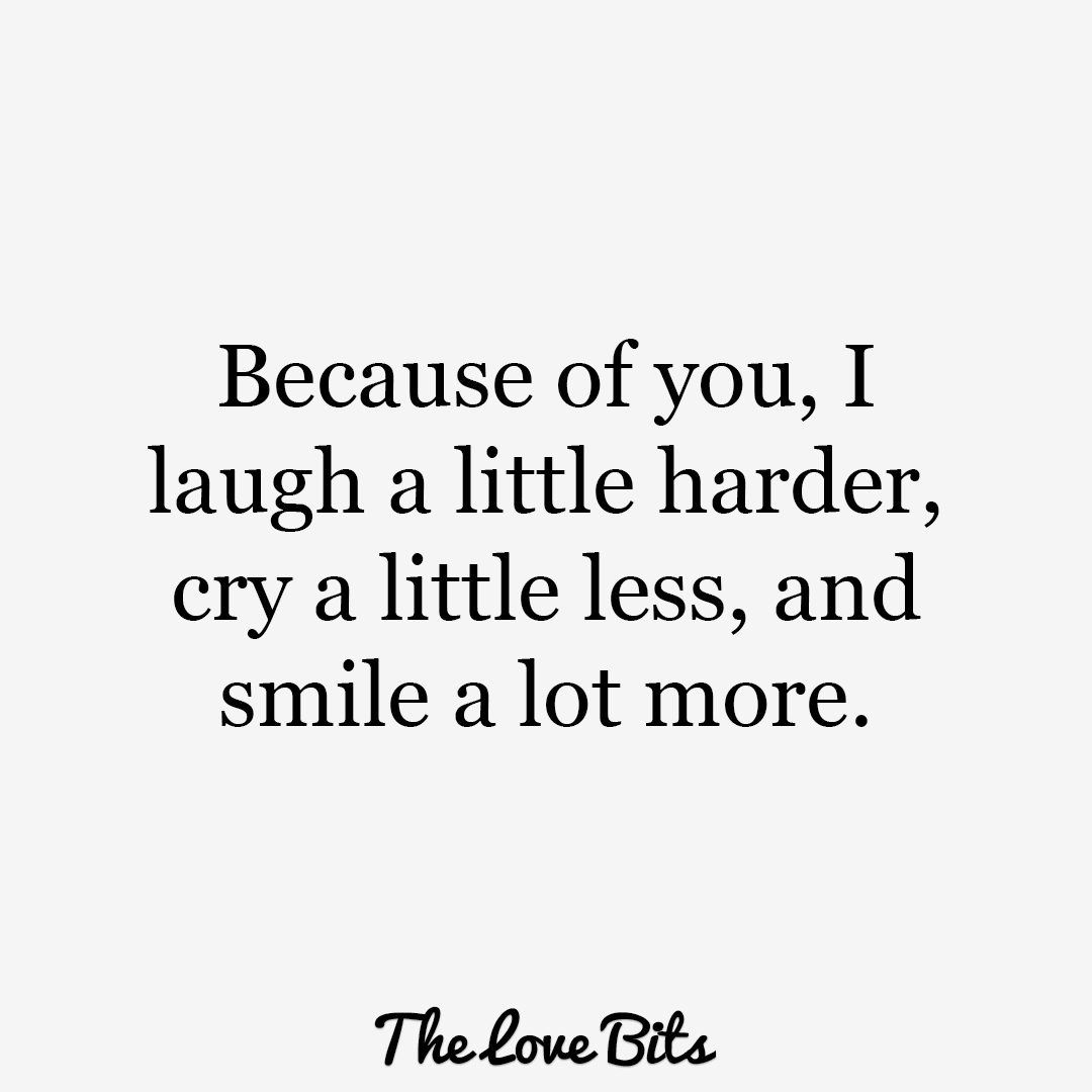 Love Quotes For Him Because Of You I