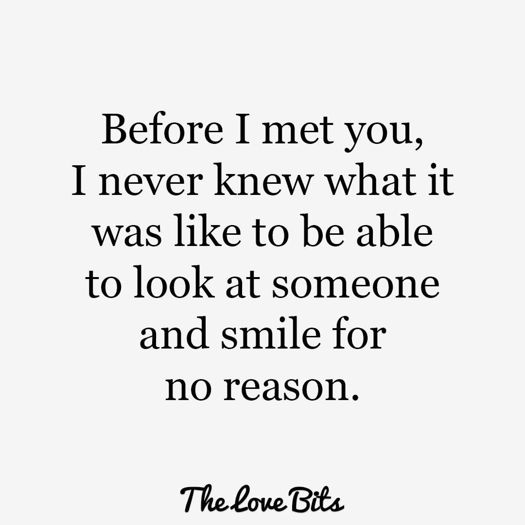 Love Quotes For Him Before I Met You