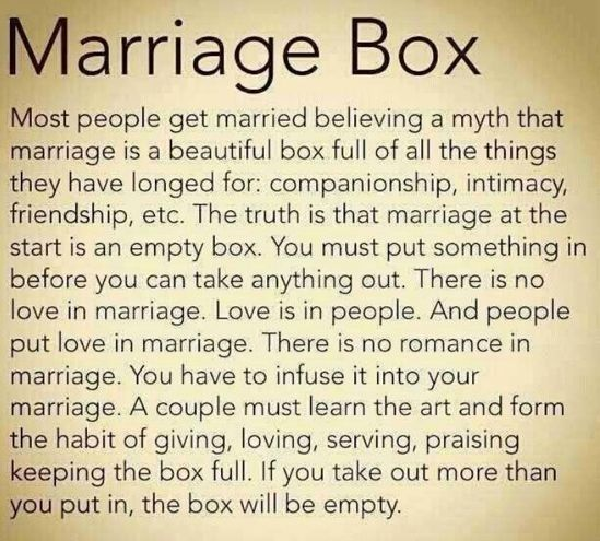 Marriage Box Most People Get Believing Myth Beautiful Things Bible Love Quotes Romance Praising