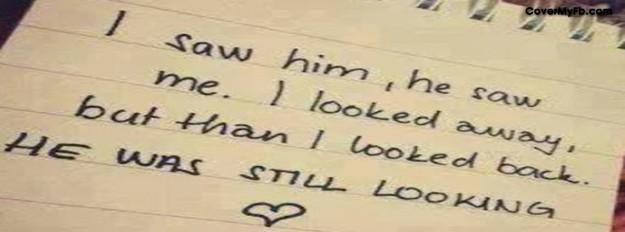 I Saw Him He Saw Me