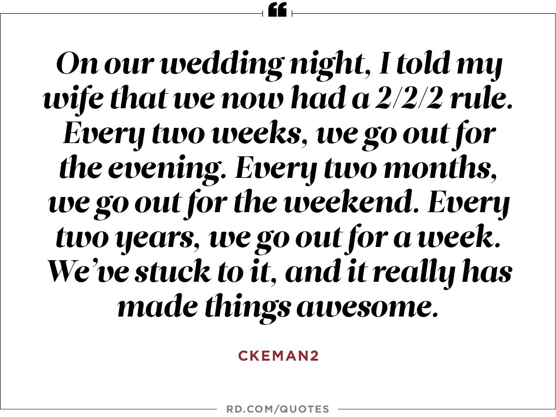 On Our Wedding Night I Told My Wife That We Now Had A  Rule Every Two Weeks We Go Out For The Evening Every Two Months We Go Out For The