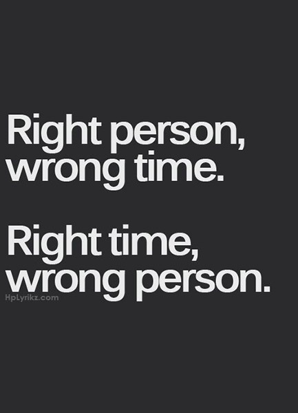 Right Person Wrong Time Right Time Wrong Person