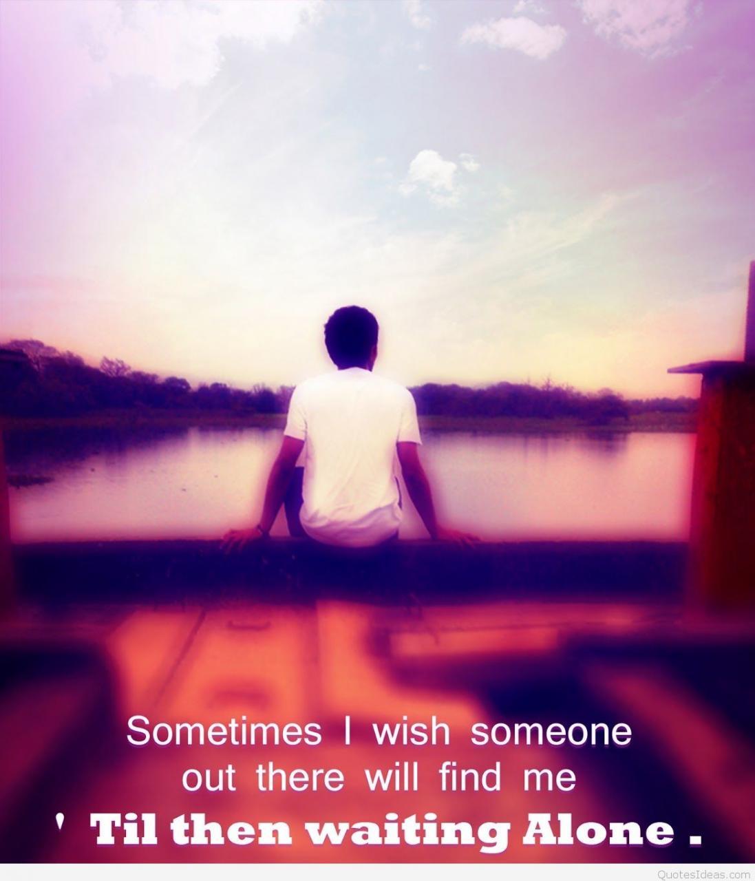 Sad Love Quotes For Boys Sad Alone Boy