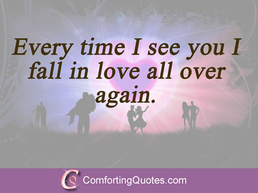 Short Love Quotes For Him Every Time I See You I Fall In