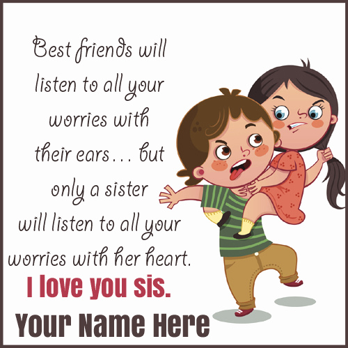 Sister Funny Quotes Gorgeous Brother Sister Love Funny Quote Greeting With Your Name