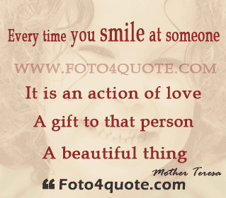 Smile Quotes And P Os Smiling Girl Mother Teresa Smile