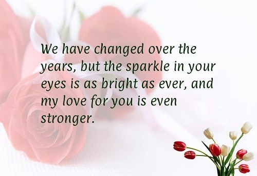 We Have Changed Over The Years But The Sparkle In Your Eyes Sparkle Love Quotes For Husband
