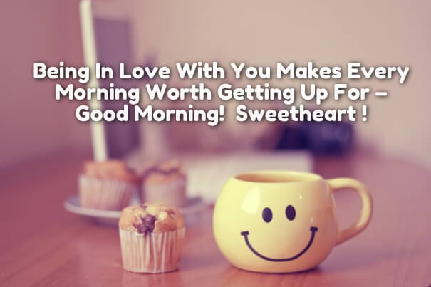 Sweet Good Morning Love Quotes Messages For Him Or Her