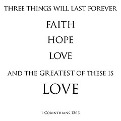Three Love Quote In The Bible Will Last Forever Faith Hope Greatest White Corinthians Prodigious