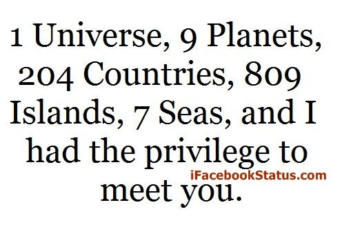 Universe Planets Love Quotes Girlfriend Countries Island Seas I Had The Privilege To Meet You