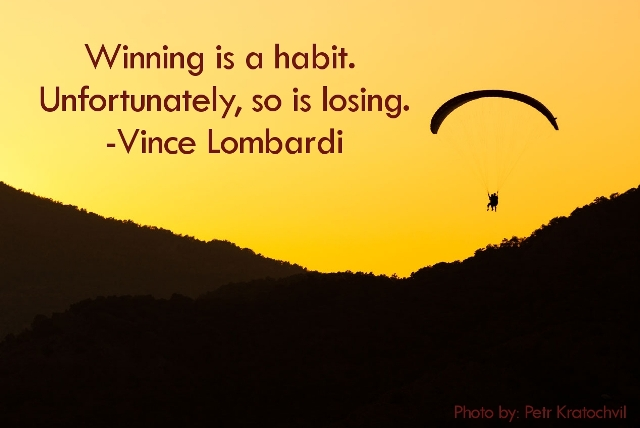 Winning Is A Habit Losing Vince Lombardi Motivation Short Inspiring Quotes About Life You Are Not