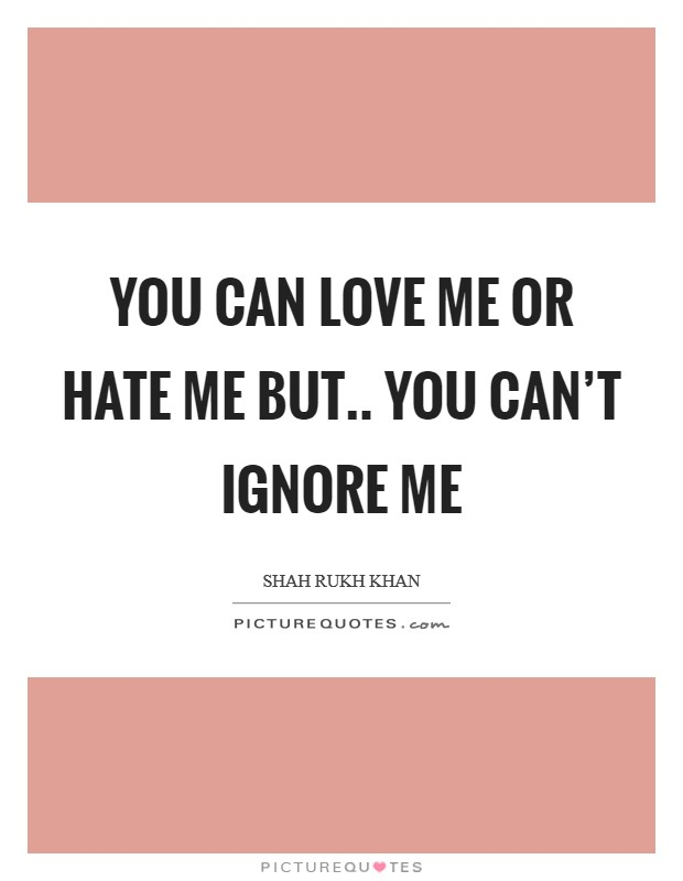 Ignore Love Quotes