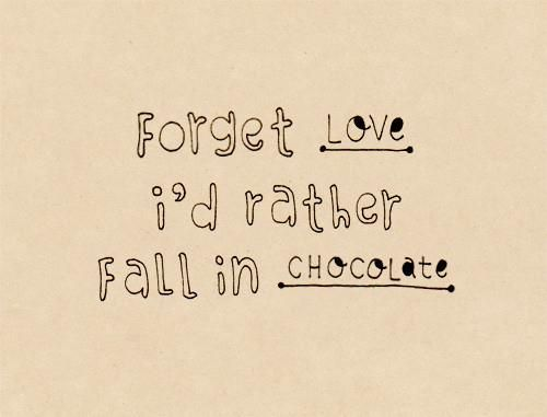 Love Chocolate Quote Vanessa Samurio Samurio Samurio A G