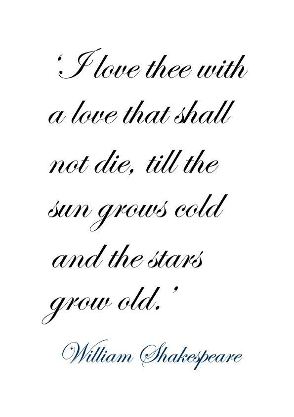 I Love Thee With A Love That Shall Not Die  C B Shakespeare Love Poemsshakespeare Weddingshakespeare Quotes