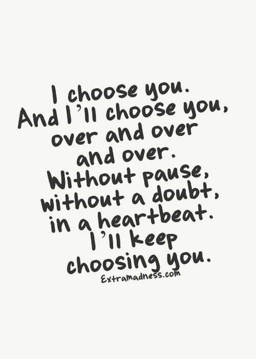 Yes Yes Yes My Dear Sweet Love Forever I Will Choose You For The Rest Of My Life And Beyond My Lover