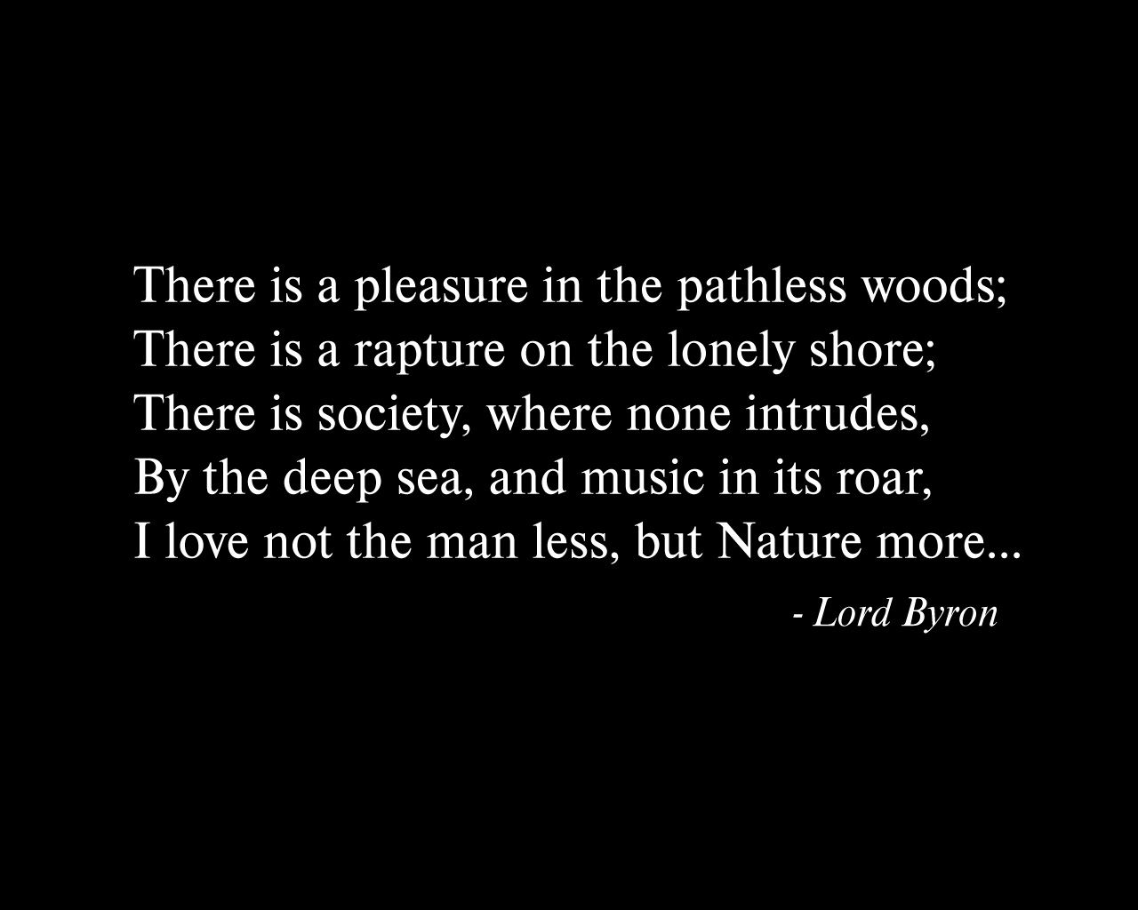 Excerpt From Childe Harolds Pilgrimage Lord Byron Amazing Piece Find This Pin And More On Quotes By Mandybrooks Into The Wild