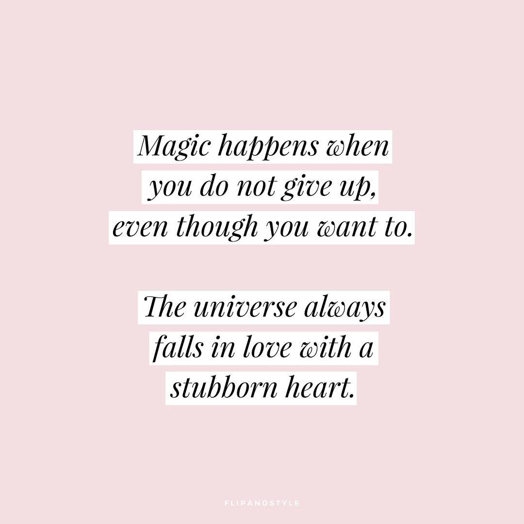 Qotd Magic Happens When You Do Not Give Up Even Though You