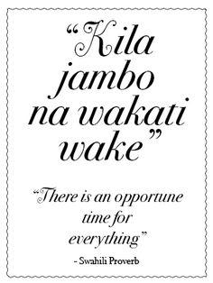 Kila Jambo Ina Wakati Wake Sefl Determination Kujichagulia