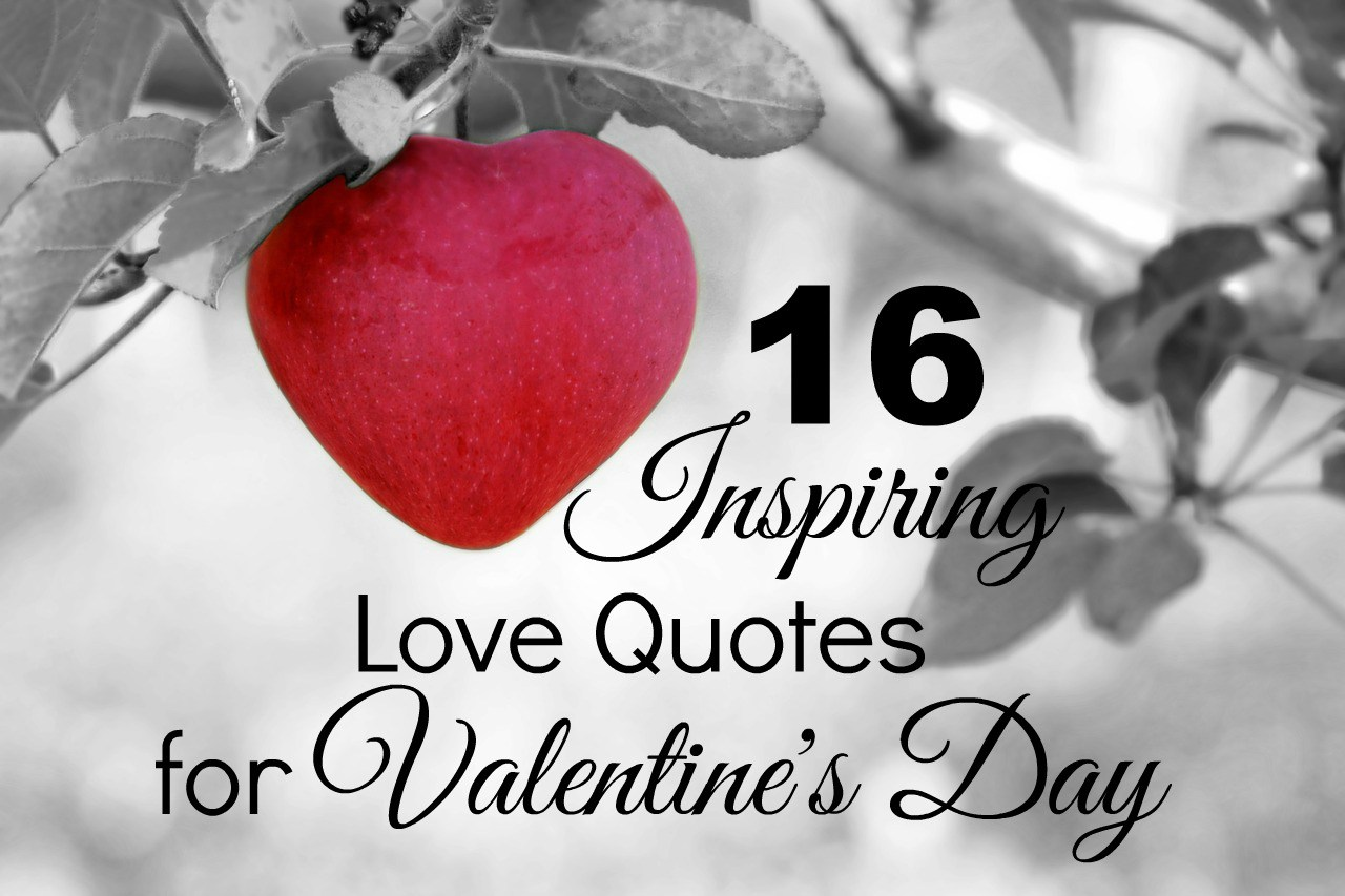 Inspiring Love Quotes For Valentines Day
