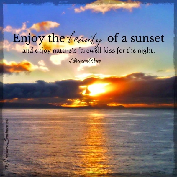 Best Images About Sunrise And Sunset Quotes On Pinterest