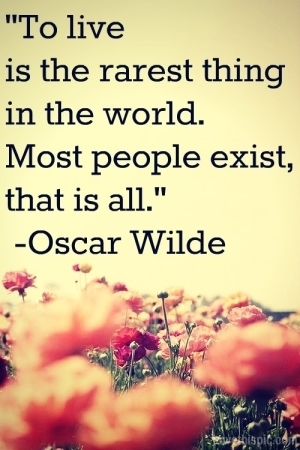 Oscar Wilde Quote On Living