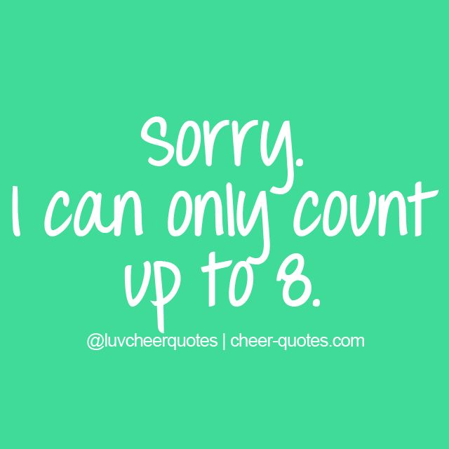I Can Only Count Up To  Cheerquotes Cheerleading Cheer
