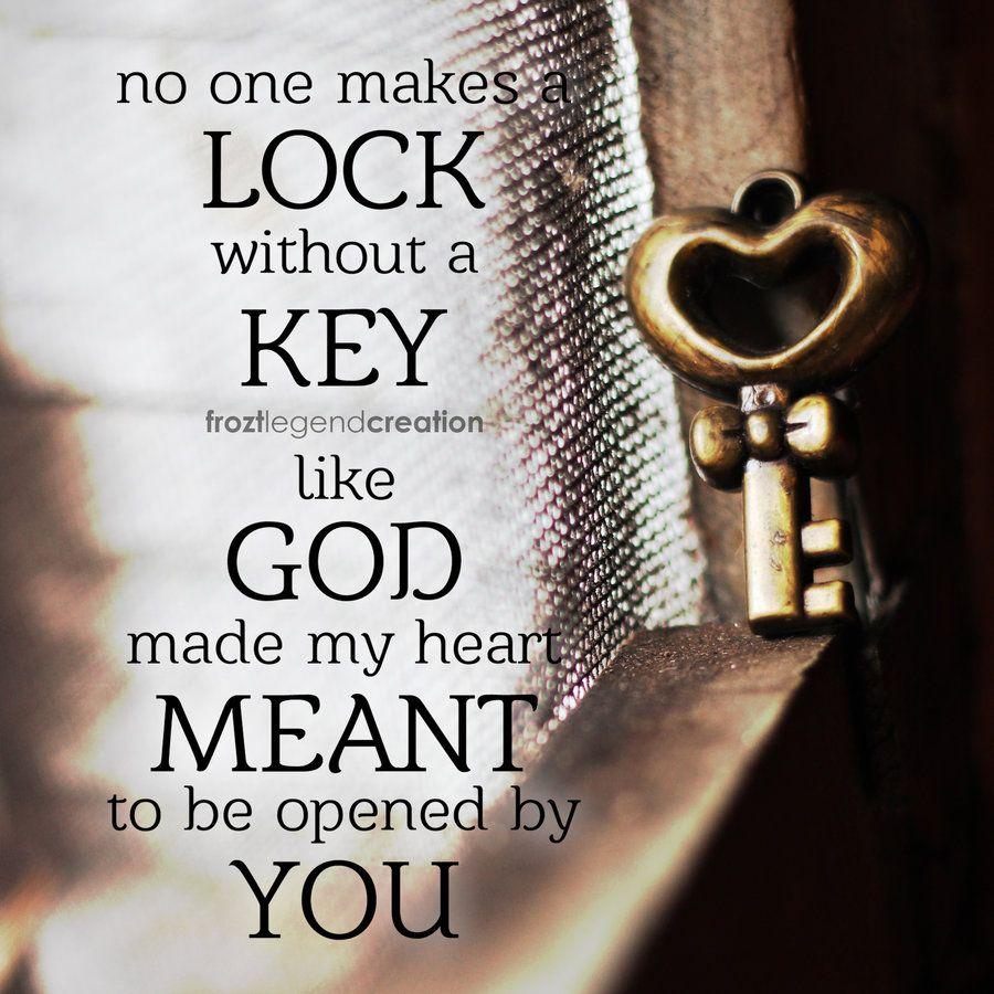 Lock And Key Key Version Key Keygreat Quoteslove