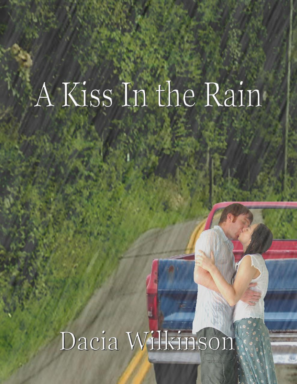 Wilkinsons Inspirational Fiction Romance Novel A Kiss In The Rain