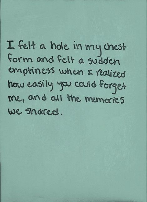 But I Could Never Forget You Or The Memories We Shared Its Impossible Lost Love Quotesforget