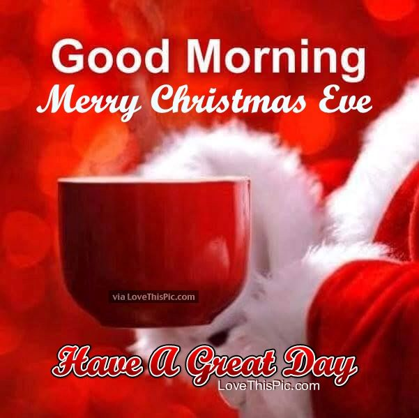 Good Morning Merry Christmas Eve Quote