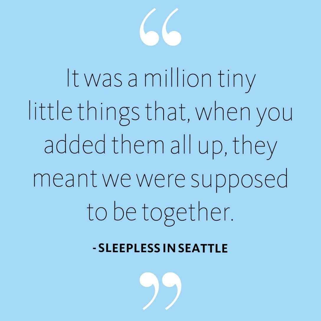 Love Quote Sleepless In Seattle