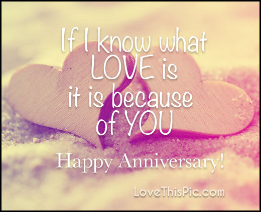 If I Know What Love Is Happy Anniversary