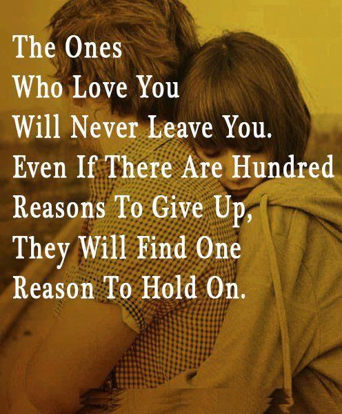 Inspirational  C B The Ones Who Love You Will Never Leave