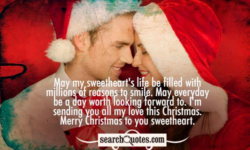 May Everyday Be A Day Worth Looking Forward To Im Sending You All My Love This Christmas Merry Christmas To You Sweetheart  Down