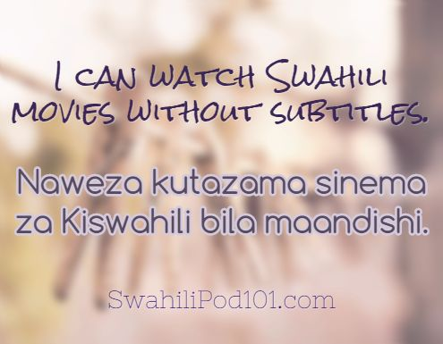 I Can Watch Swahili Movies Without Sub Les Naweza Kutazama Sinema Za Kiswahili Bila Maandishi