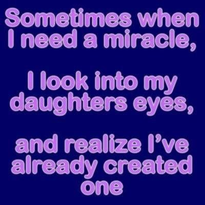 I Love My Daughter Quotes And Sayings