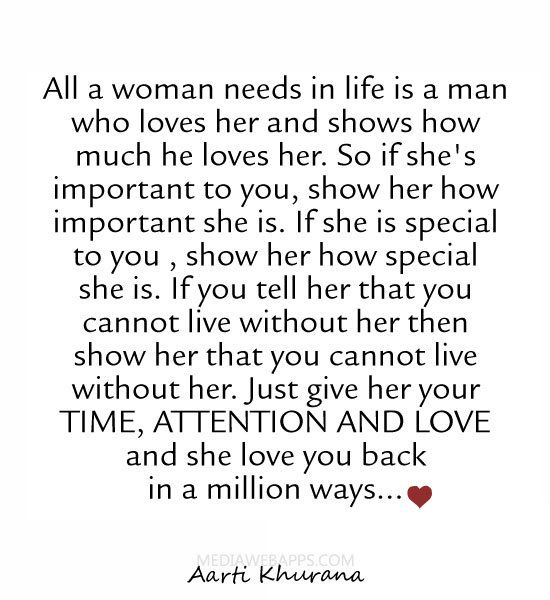 Best Love Sayings Quotes Quotation Image As The Quote Says Description All A Woman Needs In Life Is A Man Who Loves Her And Shows How Much He
