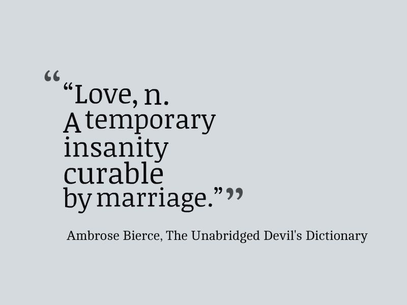 Ambrose Bierce Quote About The Definition Of Love Awesome Quotes About Life