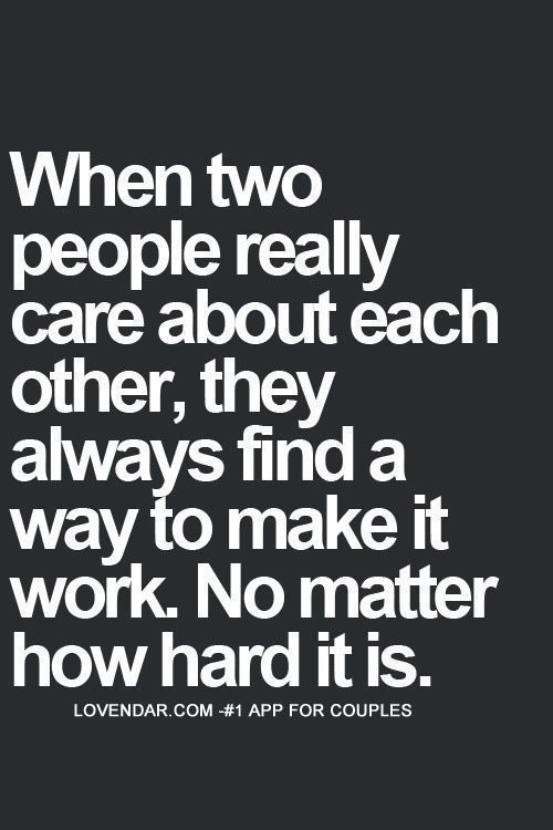 Not All Relationships Can Be Rainbows And Sunshine It Actually Takes Work To Make A Relationship Last Forever