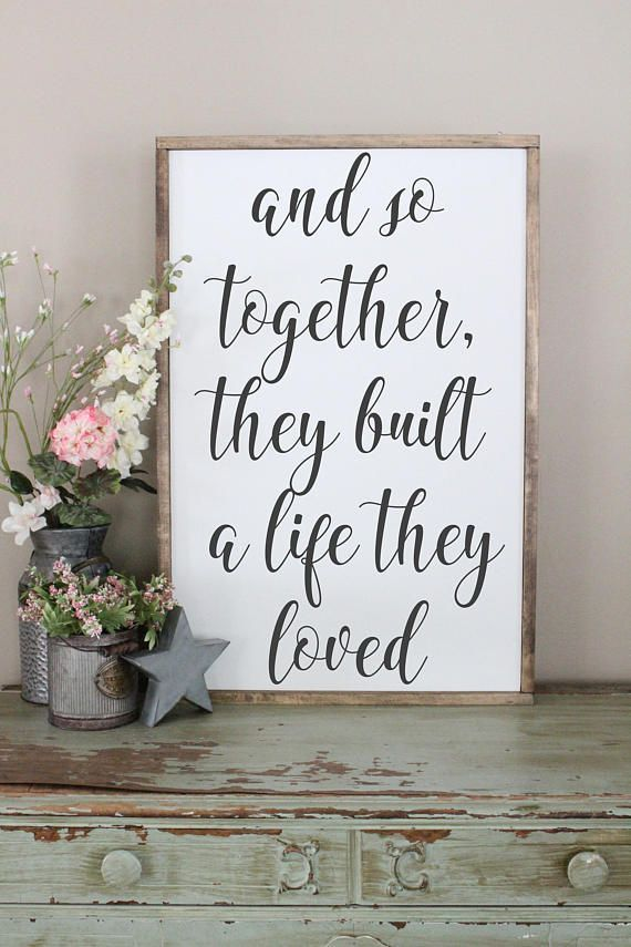 And So Together They Built A Life They Loved Wood Sign Framed Sign Bedroom Wall Art Couples Sign Farmhouse Style Sign Love Decor