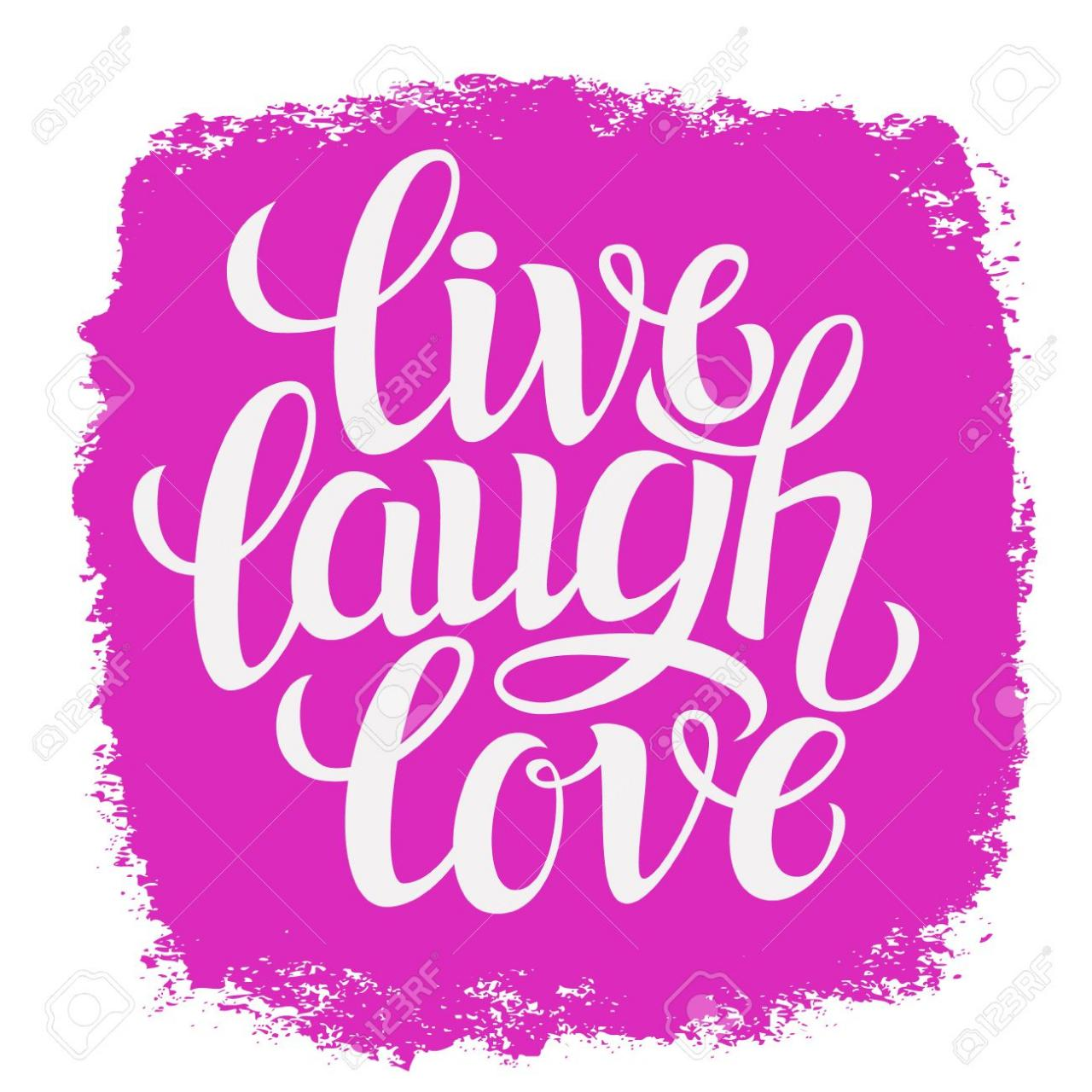 Hand Drawn Typography Poster Inspirational Quote Live Laugh Love For Greeting Cards