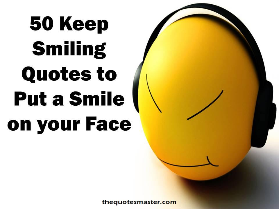 Keep Smiling Quotes For Happy Life Jpg