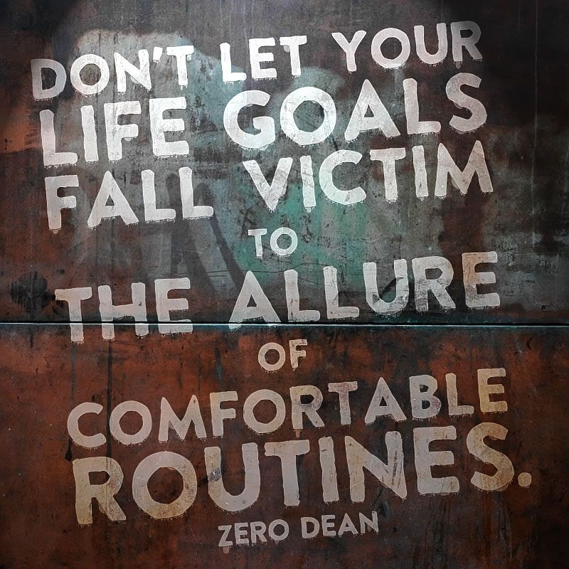 From Zero Deans Book Dont Let Your Life Goals Fall Victim To The Allure Of Comfortable Routines